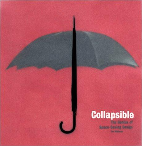 Collapsible: The Genius of Space-Saving Design, Mollerup, Per