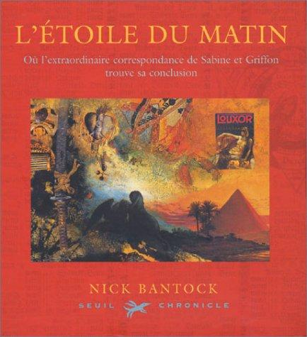 Morning Star Hc (Seuil) by Nick Bantock