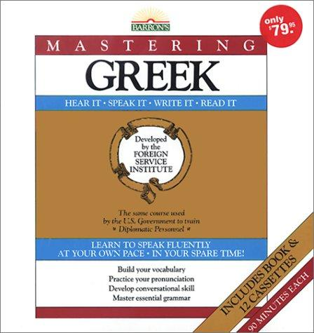 Barron's Mastering Greek: Book and 12 Cassettes (The Foreign Service Institute Language Series) [Cassette], Institute, Foreign Service Language