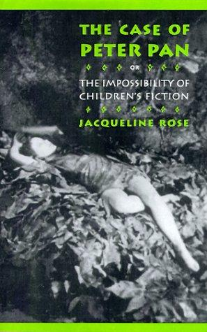 Download The case of Peter Pan, or, The impossibility of children's fiction