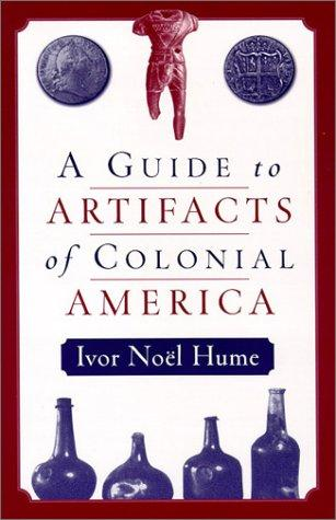 Download A guide to artifacts of colonial America