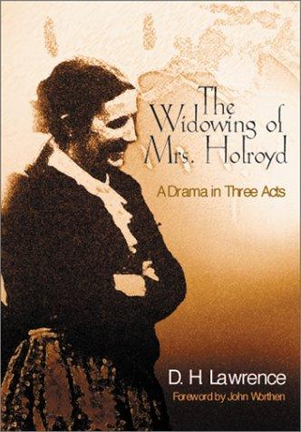 Download The widowing of Mrs. Holroyd