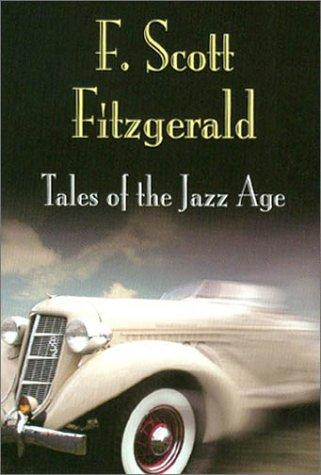 Tales of the Jazz Age (Pine Street Books) by F. Scott Fitzgerald