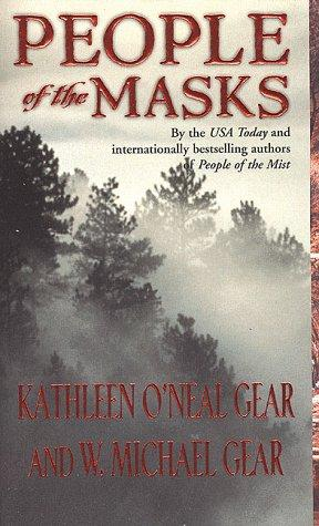 People of the Masks (The First North Americans, Book 10) by Kathleen O'Neal Gear