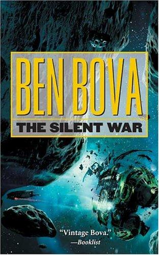The Silent War by Ben Bova