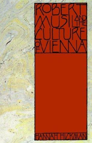 Download Robert Musil and the Culture of Vienna