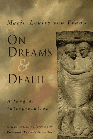 On Dreams & Death