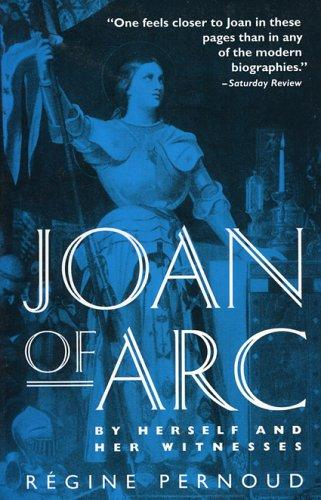 Download Joan of Arc by herself and her witnesses