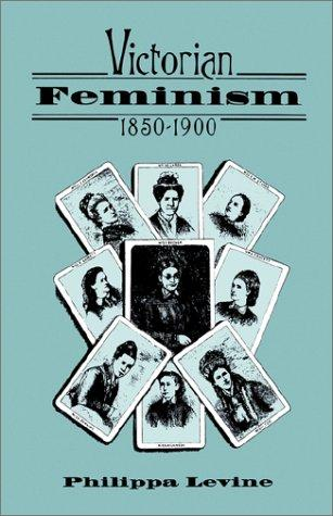 Download Victorian feminism, 1850-1900
