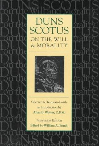 Download Duns Scotus on the will and morality