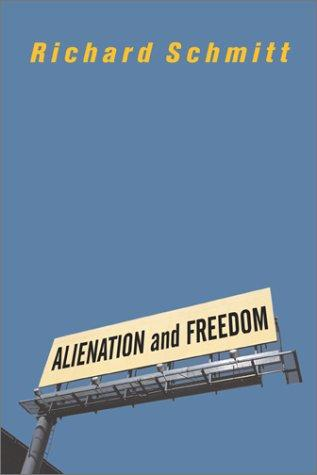 Download Alienation and Freedom