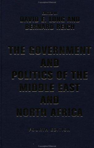 Download The Government and Politics of the Middle East and North Africa (4th Edition)