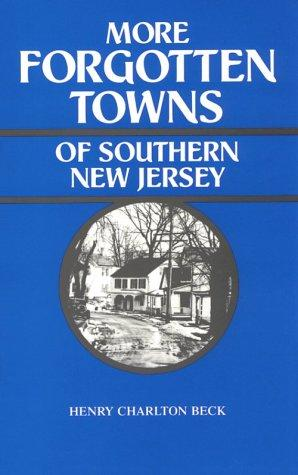 Download More Forgotten Towns of Southern New Jersey