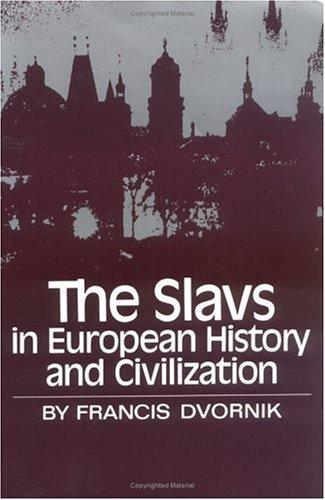 Download The Slavs in European History and Civilization