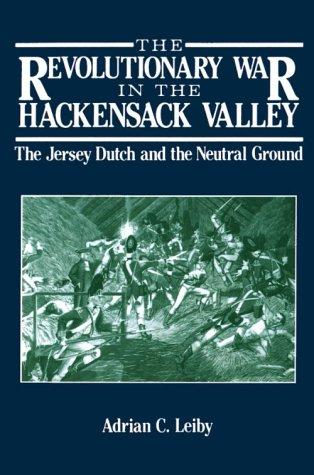 Download The Revolutionary War in the Hackensack Valley