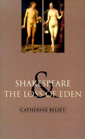 Download Shakespeare and the loss of Eden
