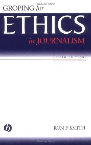 Download Groping for ethics in journalism