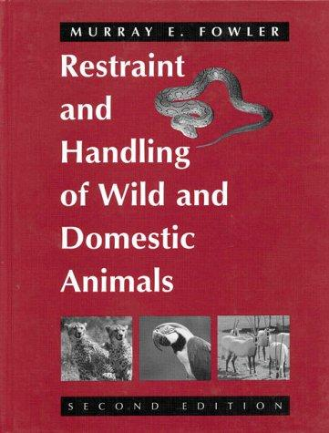 Download Restraint and handling of wild and domestic animals