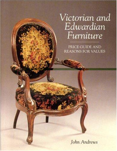 Download Victorian and Edwardian furniture