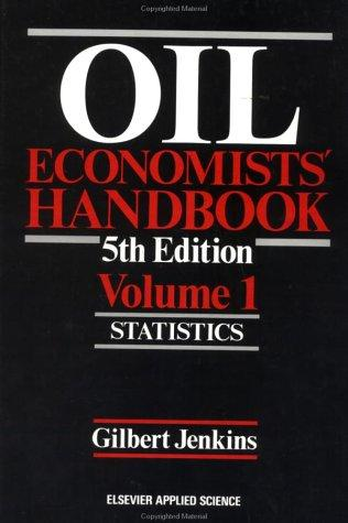 Oil economists' handbook by Gilbert Jenkins