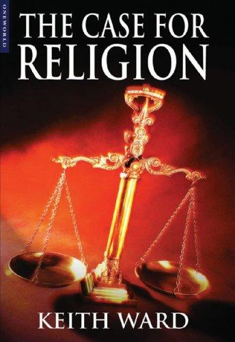 The Case For Religion by Keith Ward