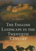 The English Landscape in the Twentieth Century