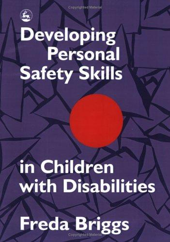 Download Developing personal safety skills in children with disabilities