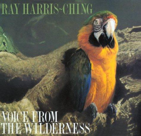 Voice From The Wilderness, Harris-Ching, Ray