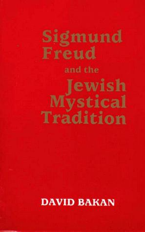 Download Sigmund Freud and the Jewish mystical tradition