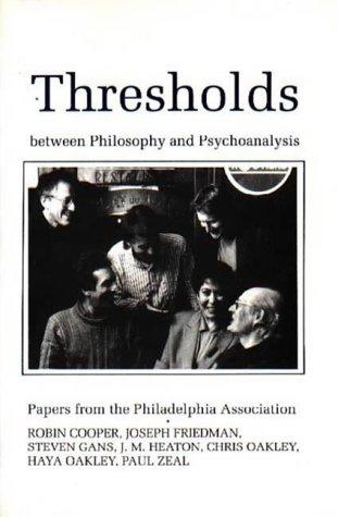 Thresholds Between Philosophy and Psychoanalysis
