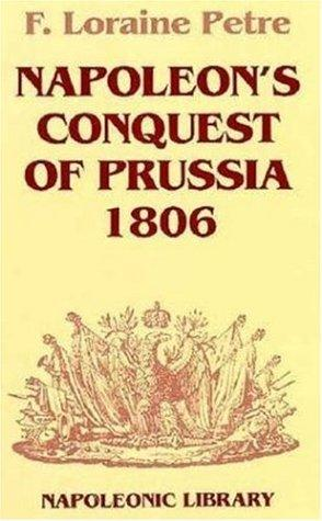 Download Napoleon's conquest of Prussia, 1806