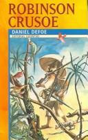 Robinson Crusoe/ Robinson Crusoe (Coleccion Juventud / Juvenile Collection)