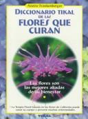 Diccionario Tikal De Las Flores Que Curan
