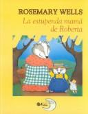La e stupenda mamá de Roberta