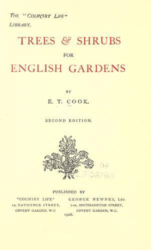 Trees & shrubs for English gardens.