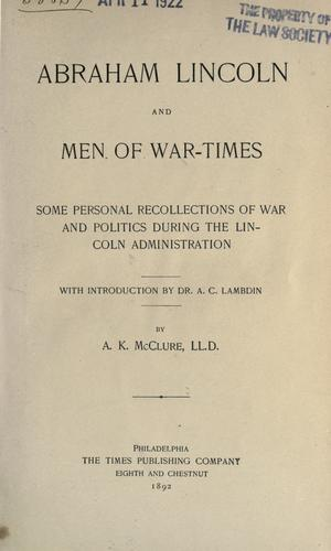 Download Abraham Lincoln and men of war-times