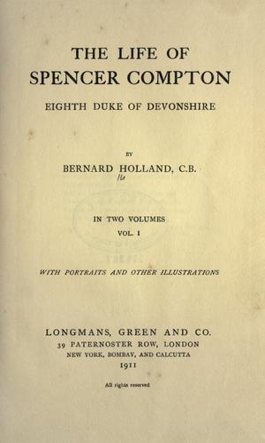 The life of Spencer Compton, eighth duke of Devonshire.