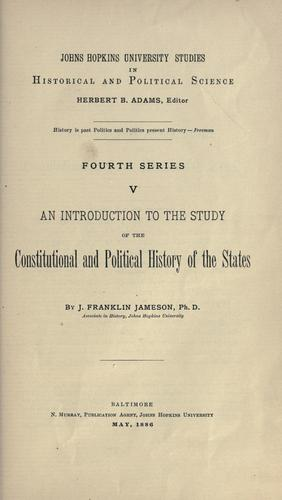 An introduction to the study of the constitutional and political history of the states