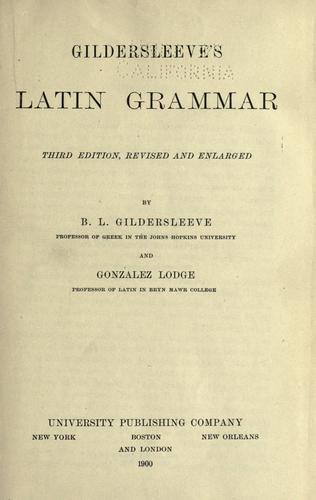 Download Gildersleeve's Latin grammar.