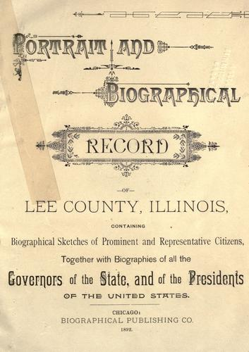 Portrait and biographical record of Lee County, Illinois by