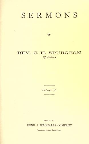 Sermons of  Rev. C.H. Spurgeon of London.