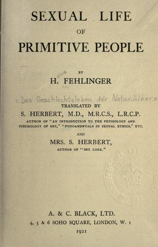 Sexual life of primitive people by Hans Fehlinger