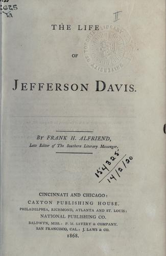 Download The life of Jefferson Davis.