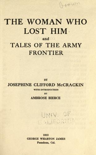 The woman who lost him, and tales of the army frontier