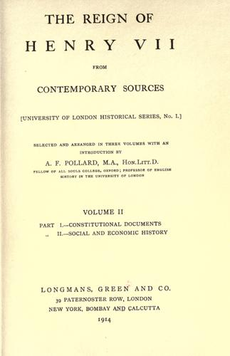 The reign of Henry VII from contemporary sources.