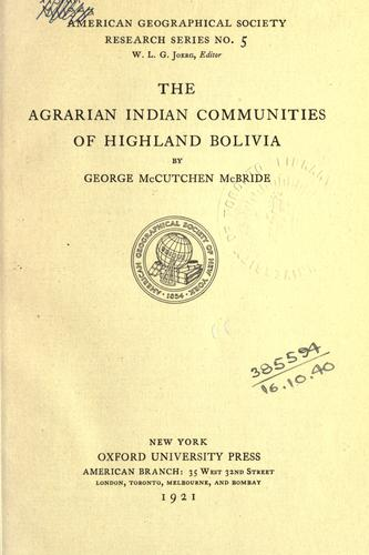 The agrarian Indian communities of highland Bolivia.