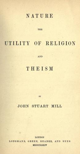 Download Nature, the Utility of religion, and Theism.