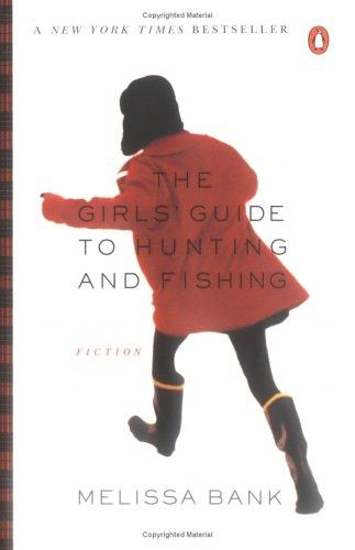 Download The girls' guide to hunting and fishing