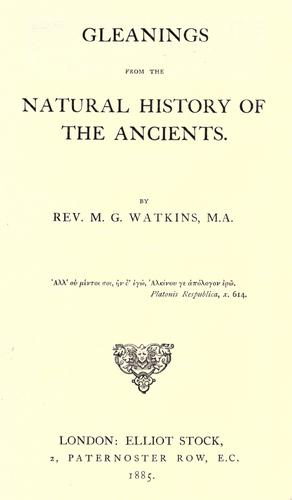 Gleanings from the natural history of the ancients.