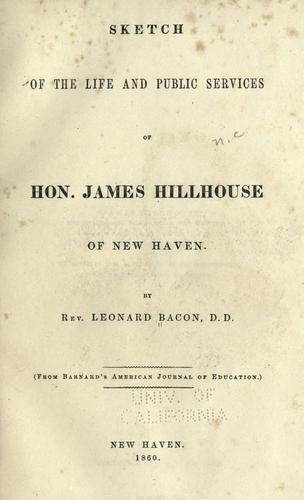 Download Sketch of the life and public services of Hon. James Hillhouse of New Haven